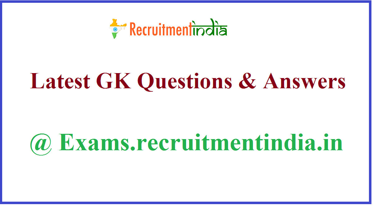 GK Questions & Answers